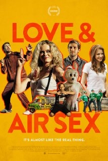 Love and Air Sex (2013)