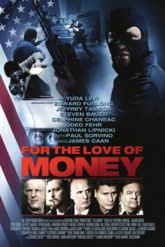 For the Love of Money (2012)