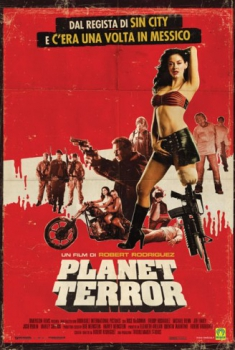 Grindhouse - Planet Terror (2007)