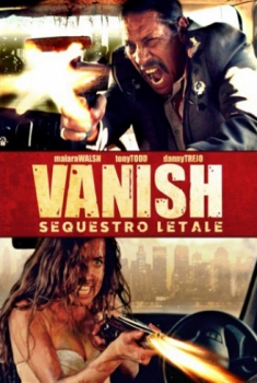 Vanish – Sequestro letale (2015)