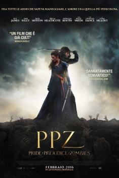 PPZ - Pride and Prejudice and Zombies  (2016)