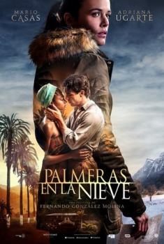 Palmeras en la nieve – Palm Trees in the Snow  (2015)