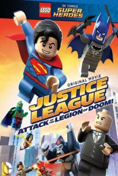 Lego DC Super Heroes – Justice League Legion of Doom all'attacco! (2015)