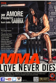MMA Love Never Dies (2017)
